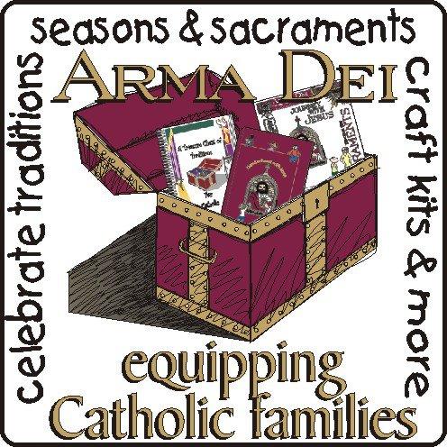 Arma Dei - Equipping Catholic Famililes